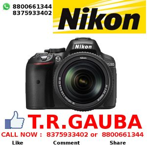 NIKON D5300 PRICE IN INDIA NIKON CAMERA DEALER T.R.GAUBA